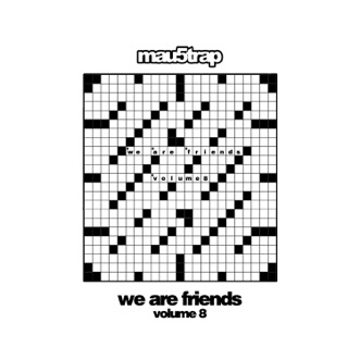We Are Friends, Vol. 8 by Various Artists album reviews, ratings, credits