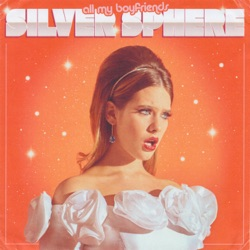 all my boyfriends - EP by Silver Sphere album comments, play