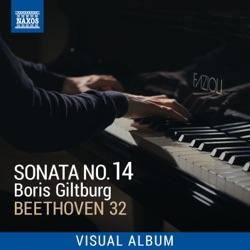 Beethoven 32: Sonata No. 14 (Visual Album) [Live] by Boris Giltburg album comments, play