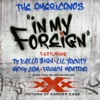 In My Foreign (feat. Ty Dolla $ign, Lil Yachty, Nicky Jam & French Montana) - Single album lyrics, reviews, download