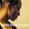 Lovers Rock by Sade album lyrics