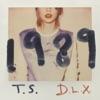 1989 (Deluxe Edition) album lyrics, reviews, download