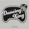 Dancing King - Single album lyrics, reviews, download