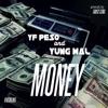 Money (feat. Yung Mal) - Single album lyrics, reviews, download