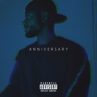 A N N I V E R S A R Y by Bryson Tiller album overview, reviews and download