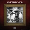Scandalous (feat. 42 Dugg) - Single album lyrics, reviews, download