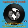 Las Más Pegadas: Carlos y José by Carlos y José album lyrics