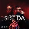 Si Se Da - Single album lyrics, reviews, download