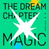 The Dream Chapter: MAGIC album lyrics, reviews, download