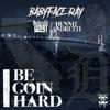 I Be Goin Hard - Single album lyrics, reviews, download