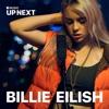 Up Next Session: Billie Eilish (Live) - Single album lyrics, reviews, download