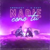Nadie Como Tú - Single album lyrics, reviews, download