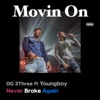 Movin On (feat. Youngboy Never Broke Again) - Single album lyrics, reviews, download