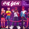 OH YEA (feat. Kalan.Frfr & Scottyy Antisocial) - Single album lyrics, reviews, download