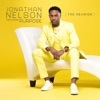 The Reunion (feat. Purpose) by Jonathan Nelson album lyrics