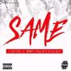 Same (feat. JR Money, King Dillz & Tsu Surf) - Single album lyrics, reviews, download