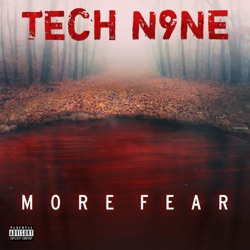 More Fear by Tech N9ne album songs, credits