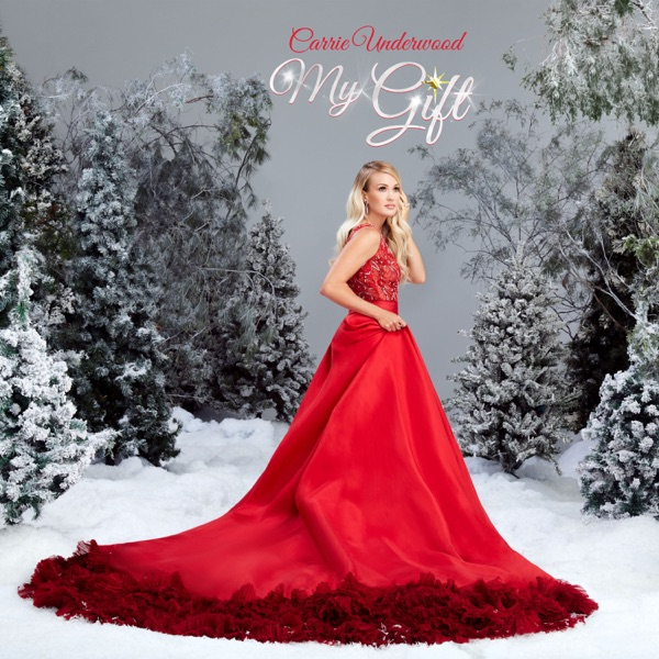 My Gift by Carrie Underwood album reviews, ratings, credits