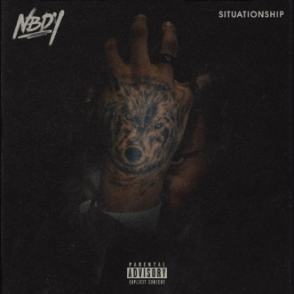 Situationship - Single by NBDY album reviews, ratings, credits