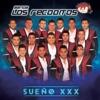 Sueño XXX by Banda Los Recoditos album lyrics