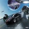 All the Smoke (Elias Remix) [feat. Elias, Gunna & Wiz Khalifa] - Single album lyrics, reviews, download