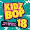 Kidz Bop 18 album lyrics, reviews, download