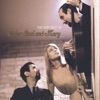 Wedding Song (There Is Love) by Noel Paul Stookey song lyrics