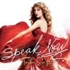 Speak Now (Deluxe Edition) album lyrics, reviews, download