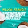 The Coconut Nut (Malibu Remix) - Single album lyrics, reviews, download