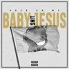 Back On My Baby Jesus Sh!t album lyrics, reviews, download