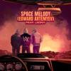 Space Melody (Edward Artemyev) [feat. Leony] - Single album lyrics, reviews, download