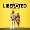 Liberated - Single album lyrics, reviews, download