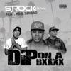 Dip On a B**** (feat. YG & Sinbad) - Single album lyrics, reviews, download