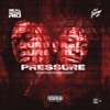 Pressure - Single album lyrics, reviews, download