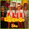 El Envidioso by Los Dos Carnales song lyrics