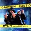 My Life (feat. YoungBoy Never Broke Again) - Single album lyrics, reviews, download