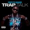 Trap Talk song lyrics