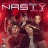 Nasty (Remix) [feat. Farruko, Messiah & Almighty] - Single album lyrics, reviews, download