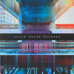Dream Decoder by Dosem album comments, play