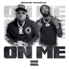 On Me (feat. Icewear Vezzo) - Single album lyrics, reviews, download