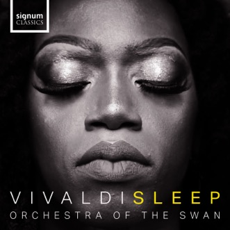 Vivaldi Sleep by Orchestra of the Swan & Bruce O'Neil album reviews, ratings, credits