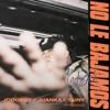 No Le Bajamos - Single album lyrics, reviews, download