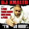 I'm So Hood (feat. T-Pain, Trick Daddy, Rick Ross & Plies) - Single album lyrics, reviews, download