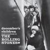 December's Children (And Everybody's) album lyrics, reviews, download