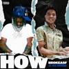How (feat. 42 Dugg) - Single album lyrics, reviews, download