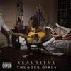 BEAUTIFUL THUGGER GIRLS album lyrics, reviews, download