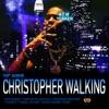 Christopher Walking - Single album lyrics, reviews, download