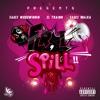 FR, I Spill (feat. El Trainn, Sauce WoodWinnin) - Single album lyrics, reviews, download
