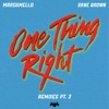 One Thing Right (Remixes, Pt. 2) - Single album lyrics, reviews, download