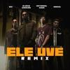 Ele Uve (Remix) [feat. Noriel] - Single album lyrics, reviews, download